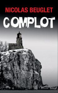 Complot – Nicolas Beuglet – XO Editions