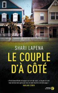Le couple d'à côté – Shari Lapena – Editions Les presses de la cité