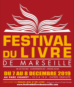 Le Festival du Livre de Marseille 2019 par L'Association Parlez-moi d'un Livre