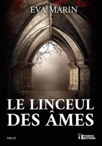 Le Linceul des âmes – Eva Marin – Évidence Éditions