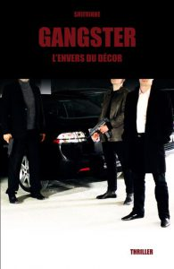 Gangster: L'envers du décor – Shi Frinne