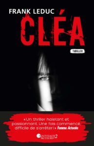 Cléa – Frank Leduc – Éditions Nouveaux Auteurs