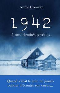 1942 à nos identités perdues – Annie Convert – Librinova