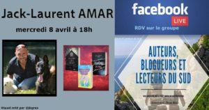 Facebook live – Jack-Laurent Amar – Auteur – 08/04/2020