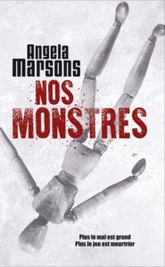 Nos Monstres – Angela Marsons – France Loisirs