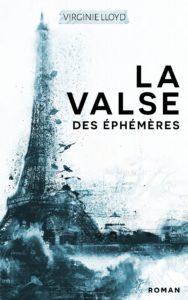 La Valse des Ephémères – Virginie Lloyd