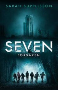 SEVEN: Forsaken – Sarah Suplisson – Bookelis