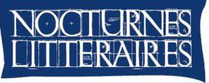 """Les """"Nocturnes Littéraires"""": Un événement culturel original et inédit !"""